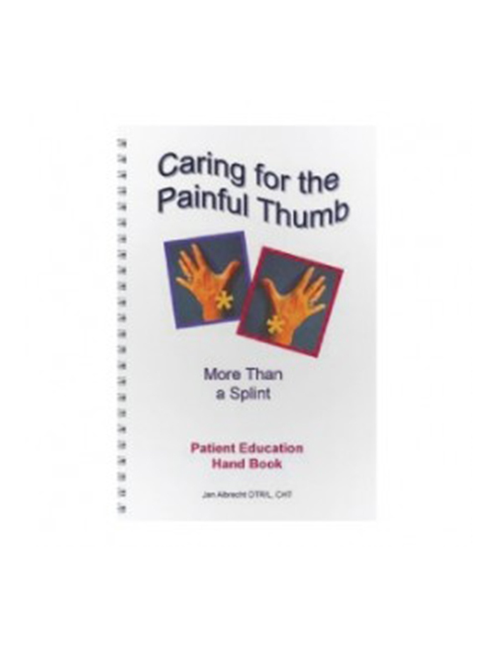 Caring for the Painful Thumb